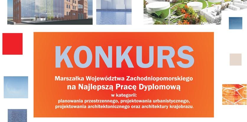 XII Edycja Ogólnopolskiego Konkursu na Najlepszą pracę dyplomową tematycznie związaną z Województwem Zachodniopomorskim